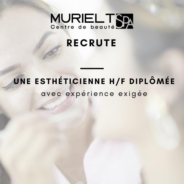 Muriel T Spa - Centre de Beauté recrute !