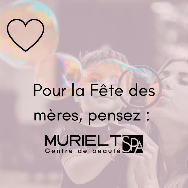 Pour la Fête des mères, pensez Muriel T !
